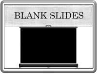Blank Slides