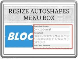 Resize Auto Shapes Menu