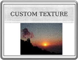 Custom Texture for Photos