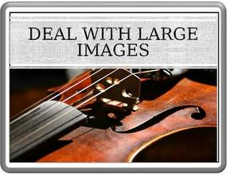 Deal with Large Images