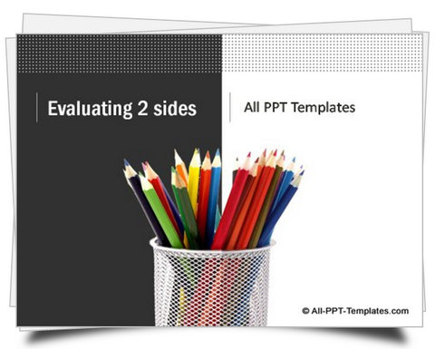 PowerPoint Evaluating 2 Sides Template