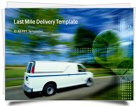 Powerpoint last mile delivery template toneelgroepblik Choice Image