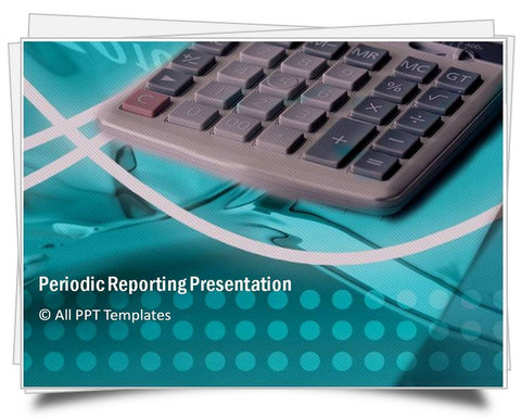 PowerPoint Periodic Reporting