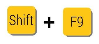 Shift + F9 key